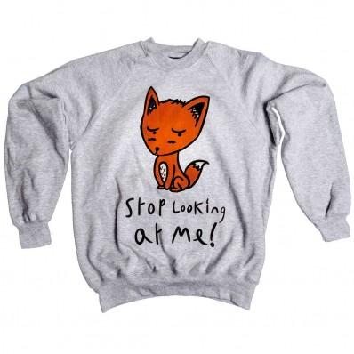Stop Looking at Me Sweatshirt