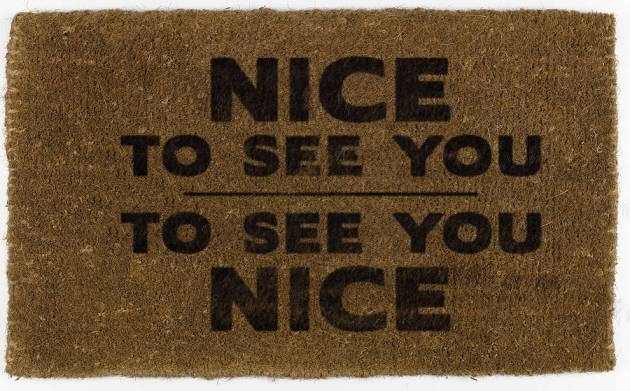 Nice To See You Door Mat